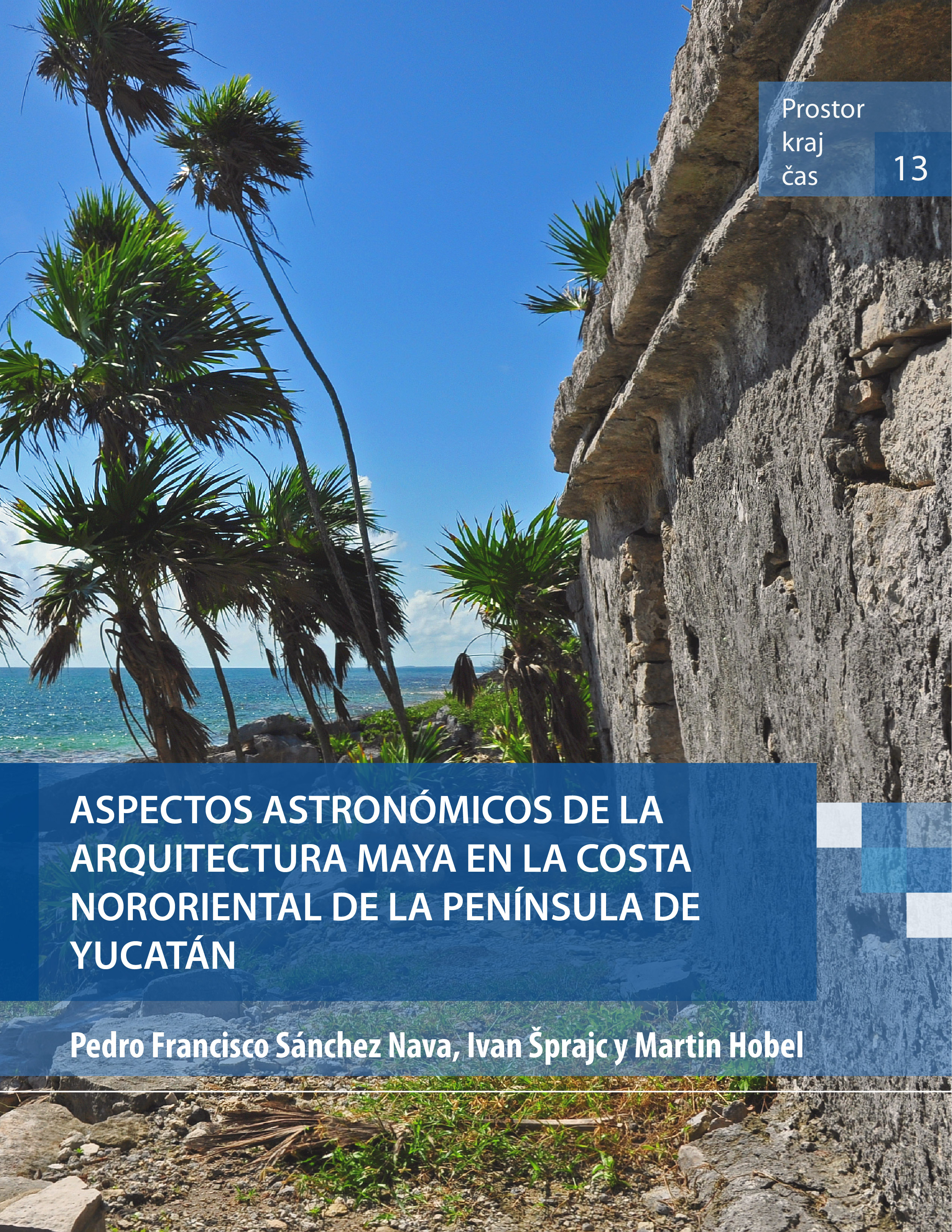 Aspectos astron micos de la arquitectura maya en la costa for Arquitectura en maya